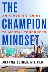 The Champion Mindset, An Athlete's Guide to Mental Toughness