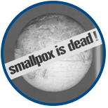 WHO certifies that smallpox is eradicated worldwide