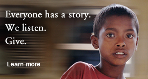 Everyone has a story. We listen. Give. Click to learn more.