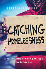 Catching Homelessness, A Nurse's Story of Falling Through the Safety Net